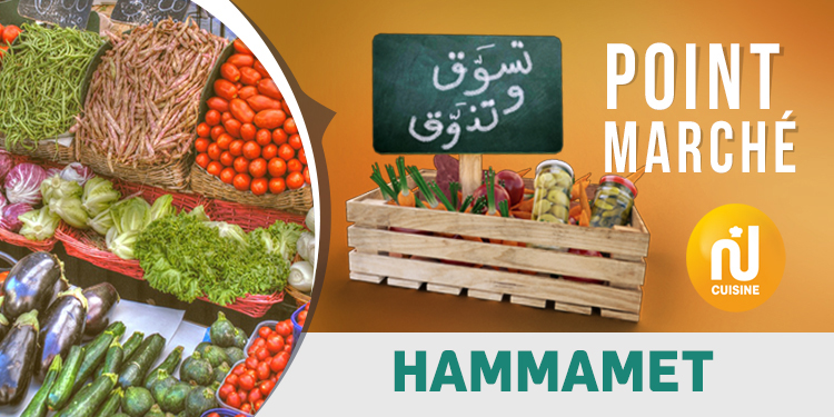 Point marché : Hammamet