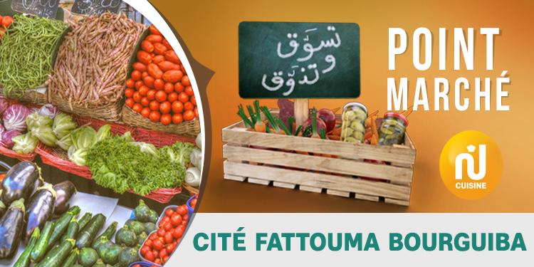 Point marché : Cité Fattouma Bourguiba