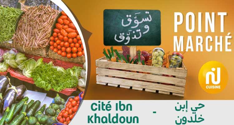 Point marché : Cité Ibn  Khaldoun du  Mercredi  28 Août 2019