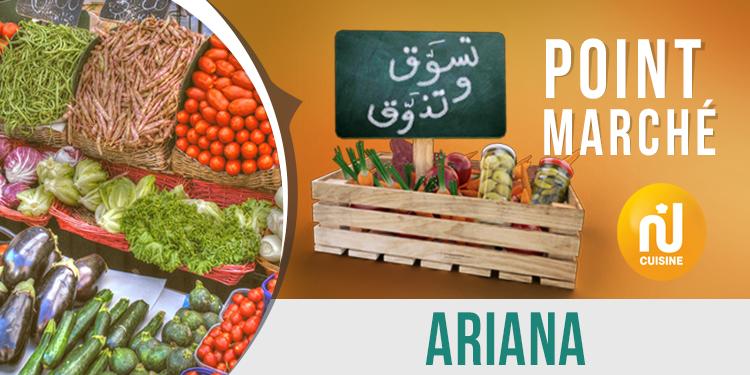 Point marché :  Ariana