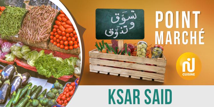 Point marché : Ksar Said